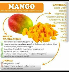Owoce właściwości odżywcze Healthy Tips, Healthy Recipes, Juice Plus, Fruits And Vegetables, Superfoods, Mango, Health Benefits, Healthy Lifestyle, Spices