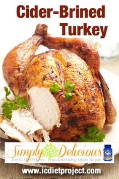 Cider-Brined Turkey from the IC Diet Project (aka Simply Delicious ...