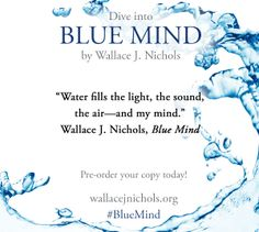 1000 Images About Blue Mind By Wallace J Nichols On