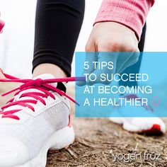 5 Tips to Succeed at Becoming a Healthier ü. Yogurt Smoothies, Healthier You, Frozen Yogurt, Resolutions, How To Become, Adidas Sneakers, Healthy, Tips, Blog
