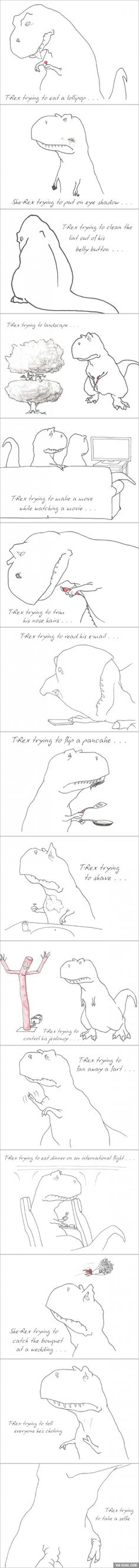 T-Rex Trying and Trying…