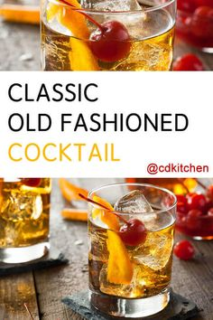 Classic Old Fashioned Cocktail - Sophisticated and charming is what you will feel while drinking this classic cocktail. You will suddenly become the most interesting person in the world. At least to yourself anyway. Made with simple syrup, water, bitters, ice cubes, bourbon whiskey, orange twist, maraschino cherry | CDKitchen.com