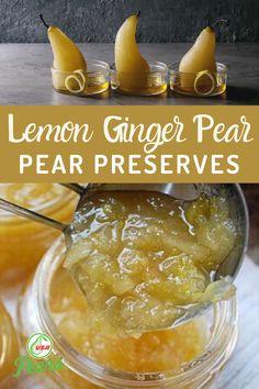 Pear Jelly Recipes, Pear Recipes Easy, Jam Recipes, Canning Recipes, Fruit Recipes, Dessert Recipes, Recipes With Pears, Recipe Using Pears, Canning Tips