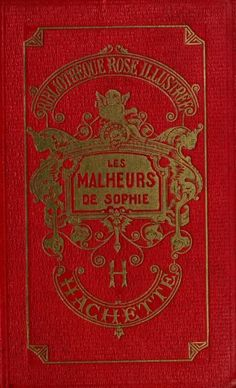 La comtesse de Ségur, bibliothèque rose, ancienne édition.