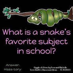 Today's Joke for Your Weekend! What is a snake's favorite subject in school? Today's Joke for Your Weekend! What is a snake's favorite subject in school? Funny Jokes And Riddles, Puns Jokes, Corny Jokes, Funny Jokes For Kids, Science Jokes, Funny Puns, Funny Stuff, Terrible Jokes, Jokes Kids