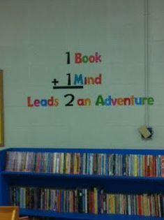 Library bulletin board: 1 book + 1 mind = leads 2 an adventure