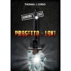 Project H.O.P.E.: Diamond's Edge - Progetto: Loki