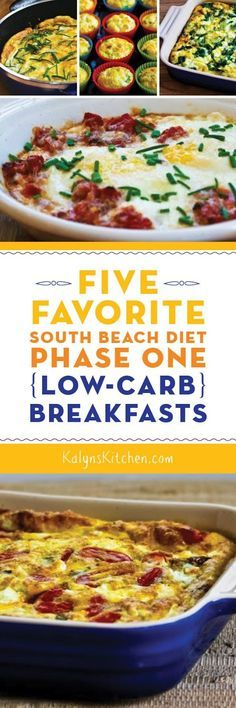 Five Favorite South Beach Diet Phase One (Low-Carb) Breakfasts; all these favorite breakfasts are also gluten-free. [found on KalynsKitchen.com]: