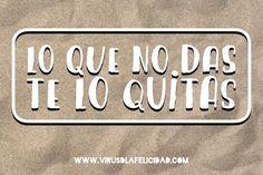 Lo que no das te lo quitas. Qué no estás dando? Qué te estás quitando? Qué se está perdiendo el mundo de ti? http://ift.tt/1n71PmC #virusdlafelicidad #buenosdias #pensamiento #dar #tumejorversion #actitud #frase #viernes #optimismo #felicidad