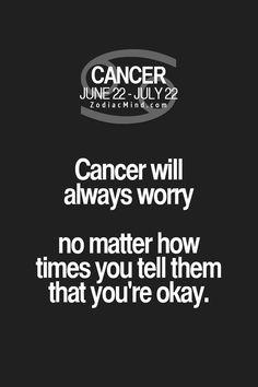 Cancer Zodiac Sign♋ always worry