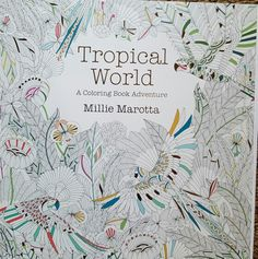Cover To Tropical World Place Your Finished Pages Here
