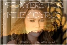 Pray for Miley. She is being consumed. Used. She is losing herself in an image someone else is telling her is good. She has no self respect. She needs to care again. And be who she really is, not the girl she is playing. She thinks she is being cool. Pray she sees herself in the eyes of God and comes back to life.