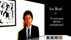 """Ivo Brut in """"Il nuovo genio dell'arte contemporanea"""".  Video umoristico sull'arte contemporanea.    www.avanzidicultura.com"""