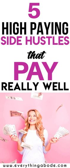 Are you interested in knowing what some of the best high paying side hustles are? Make money with these 5 flexible high paying side hustles (that pay very well) and that you can do in your spare time via side jobs and side hustles that pay very good money, earn a passive income today @everythingabode #sidehustles #sidehustle #makemoney #makemoneyonline #onlinejobs #makecash