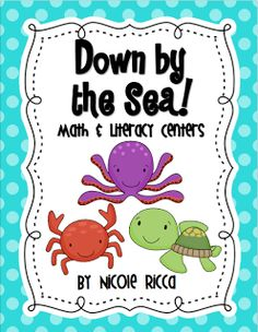 """""""Down by the Sea"""" Math & Literacy Centers (not free; from Mrs. Ricca's Kindergarten)"""