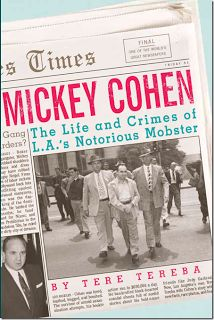 Mickey Cohen: The Life and Crimes of L.s Notorious Mobster Tere Tereba 1770410635 9781770410633 Mickey Cohen: The Life and Crimes of L.s Notorious Mobster Date, Activities In Los Angeles, Mickey Cohen, Newspaper Names, La Confidential, The Last Bookstore, Gangsters, Book Signing, True Crime