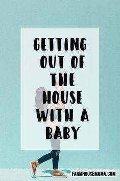 Getting Out of the House with a Baby: Tips to get out of the house with a baby (and be on time!)  #baby #gettingoutofhouse #travelwithababy