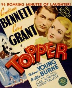The Topper movie is a screwball comedy produced by Hal Roach Studios in The film starred Cary Grant, Constance Bennett, Roland Young and Billie Burke. Turner Classic Movies, Classic Movie Posters, Classic Films, Old Movies, Vintage Movies, Great Movies, Vintage Glam, Vintage Style, Love Movie