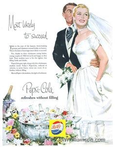 """Vintage Wedding Ads Make Your Housewife Dreams Come True: Have a Pepsi so you'll fit in with the """"slim, trim bridesmaids of today.""""  : I don't think they had figured out yet that drinking soda probably isn't the best way to slim down before your wedding day."""