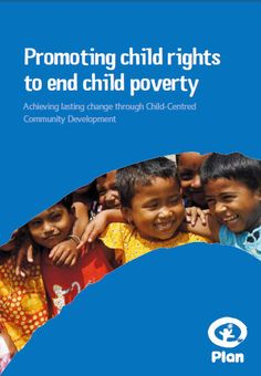 Child Rights, Child Poverty, Plan International, Programming, Annie, Countries, Public, Community, Peace