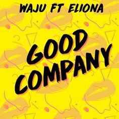 Spotify Web Player - Good Company - WAJU
