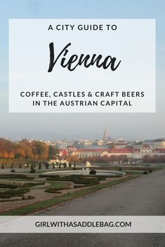 Oh, Vienna! Coffee, castles and craft beers in the Austrian capital | City guide | Travel guide | Girl with a saddle bag blog