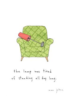 """""""The lamp was tired of standing all day long"""" illustrated by Marc Johns"""