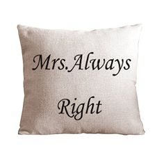 OneHouse Mrs Always Right Cotton Linen Square Decorative Pillowcase $7.40