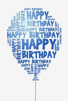 Blue Birthday wishes Happy Birthday Text, Happy Birthday Balloons, Blue Birthday, Happy Birthday Quotes, Happy Birthday Images, Happy Birthday Greetings, Birthday Messages, Birthday Pictures, Birthday Fun