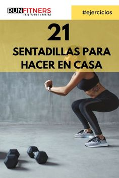 21 VARIANTES DE SENTADILLAS QUE DEBES PROBAR Gym Time, Asana, Gym Workouts, Pilates, Surfing, Exercise, Fitness, Tips, Sports