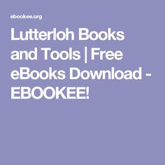 Lutterloh Books and Tools | Free eBooks Download - EBOOKEE!