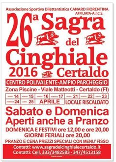 2016 - Sagra del Cinghiale-Wild Boar Festival, April 14-17 and April 21-26, in Certaldo (Florence), at the Caponnetto Center, Viale Matteotti;  opens on Sundays and Italian holidays at noon and at 8 p.m.; weekdays at 8 p.m.; food booths feature many local specialties besides the wild boar dishes.