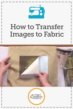 How to Transfer Images to Fabric