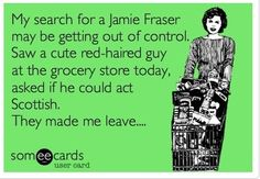 I created this e-card last year--most of it is true.;-) #outlander #jamiefraser