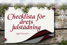 jul, julspecial, egenlya, egen lya, checklista, julstädning, städning, städa, göra rent, rum för rum julstök, julpynt