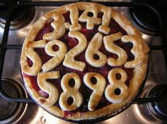 Pi Pie - clever! Would work with almost any fruit pie... apple, cherry, bumbleberry, peach, rhubarb...