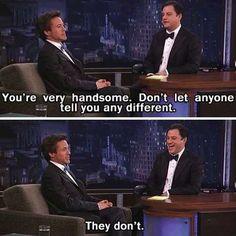 I love Robert Downey Jr. hahahaha