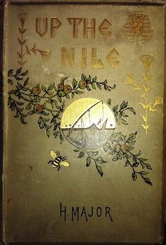 Up the Nile by H.Major and other books I found at the Newberry Library Book Fair