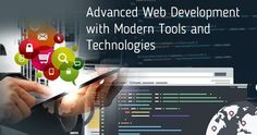Web development has come a long way since its inception and you need to be conversant with advanced trends to stay ahead of competition. Read for more info
