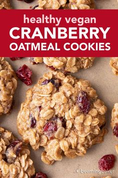 Healthy Oatmeal Cranberry Cookies: warm, cozy spices with chewy oats and sweet 'n tart cranberries in the best vegan oatmeal cranberry cookies recipe! #Vegan #Healthy #Oatmeal #Cranberry #Cookies   Recipe at BeamingBaker.com Healthy Oat Cookies, Oatmeal Coconut Cookies, Oatmeal Cookie Recipes, Oatmeal Raisin Cookies, Healthy Muffins, Healthy Snacks, Healthy Tips, Healthy Eating, Brownies