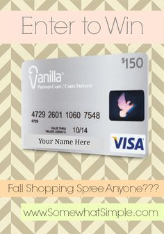 Shopping Spree anyone??? Enter to win a $150 Visa Gift card from www.SomewhatSimple.com GOOD LUCK! :)