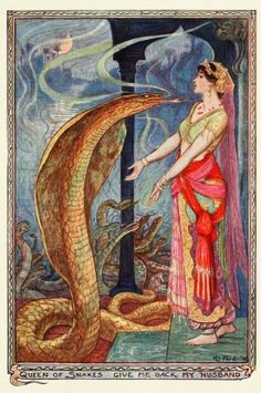 The Olive Fairy Book  Illustrations by Henry Justice Ford  The Queen of Snakes, give me back my husband
