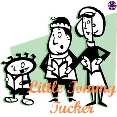 Little Tommy Tucker Rhyme - British Accent Training Audio. Click to listen :)