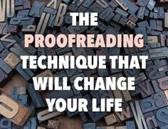 The Proofreading Technique That Will Change Your Life