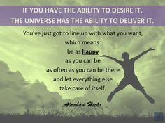 #AbrahamHicksQuotes #Universe #Deliver