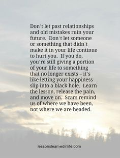 """Don't let the past ruin your future. It is often difficult to see when someone says """"That's the way it is"""" instead of making a commitment to change."""