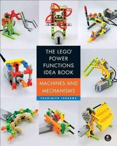 The LEGO Power Functions Idea Book, Vol. 1: Machines and Mechanisms shows off small projects to build with LEGO's system of gears, motors, gadgets and other moving elements. The book is filled with hu