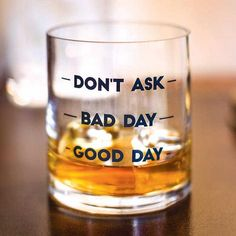 Good Day Double Old Fashioned Creations And Collections - Sometimes A Day Needs One Shot Of Whiskey Sometimes A Day Needs Three Let Everyone Know The Kind Of Day Youve Had With This Funny Rocks Glass Labeled Good Day Bad Day And Whiskey Girl, Cigars And Whiskey, Whiskey Drinks, Scotch Whiskey, Bourbon Whiskey, Cocktail Drinks, Alcoholic Drinks, Whiskey Room, Whiskey Label