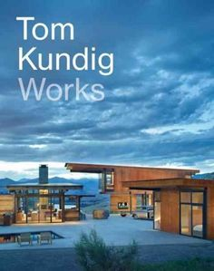 In Tom Kundig: Works, the celebrated, Seattle-based architect presents eighteen new projects, from Hawaii to Whistler to New York City. Kundig's award-winning houses, known for their rugged yet elegan