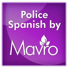 Police Spanish App - with Audio.   - By Mavro Inc.     (Available on iPhone, Android)